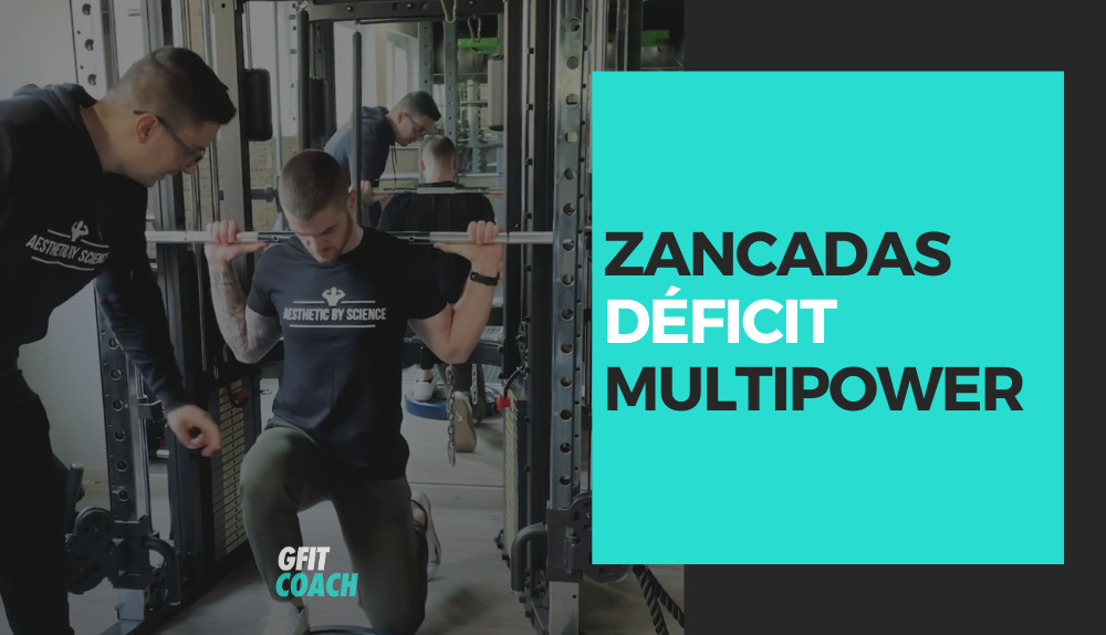 Zancadas con déficit en Multipower