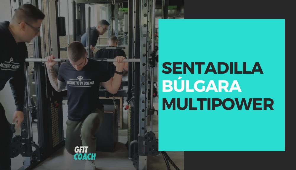 Sentadilla búlgara en Multipower