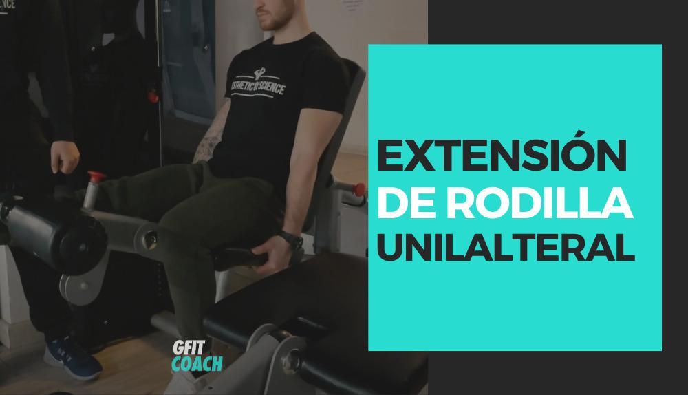 Extensión de rodilla unilateral
